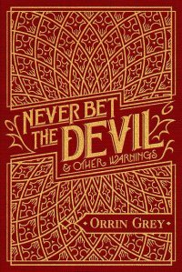 Never Bet the Devil Cover